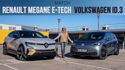Match  Renault Mégane E-Tech - Volkswagen ID.3