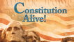 Constitution Alive - A 30,000 ft Overview