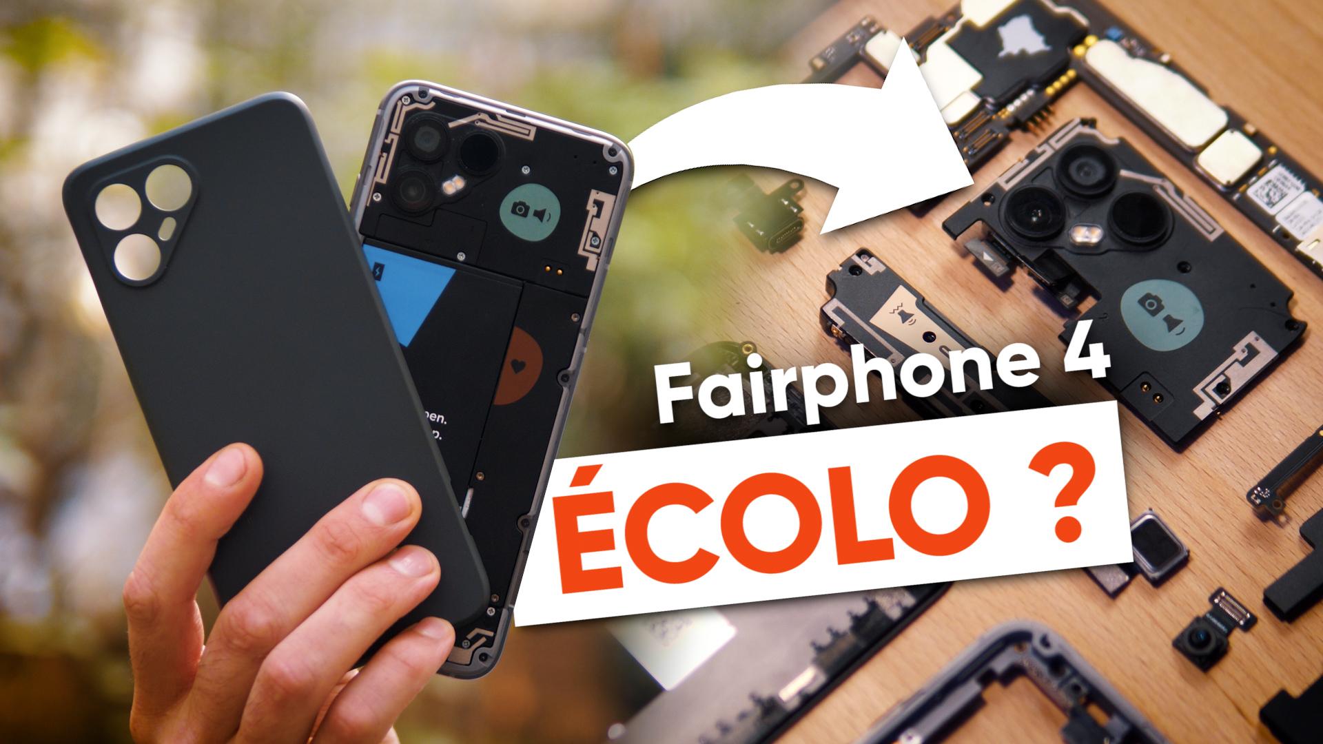 Le FAIRPHONE 4 peut-il rendre les SMARTPHONES ÉCOLO ?