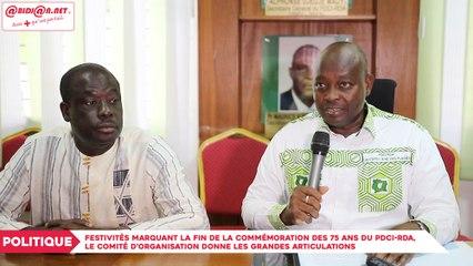 Politique : Festivités marquant la fin de la commémoration des 75 ans du PDCI-RDA, le comité d'organisation donne les grandes articulations