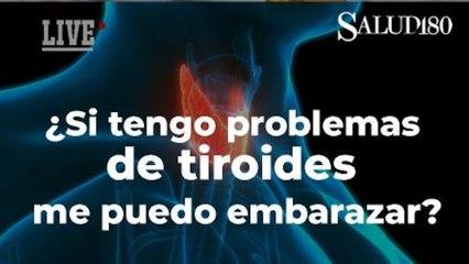 ¿Si tengo problemas de tiroides me puedo embarazar?