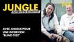 """Avec Jungle pour une interview """"blind test"""""""