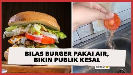 Viral Wanita Bilas Burger Pakai Air, Alasannya Bikin Publik Kesal: Mending Dibuang Aja