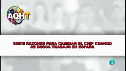 SIETE RAZONES PARA CAMBIAR EL CHIP CUANDO SE BUSCA TRABAJO EN ESPAÑA