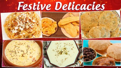 Festive Delicacies   Moong Dal Halwa   Jalebi Fafda   Rajgira Aloo Puri   Basundi   Suji Kheer