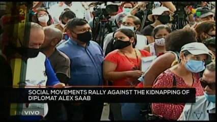 FTS 8:30 18-10: Social Movements rally against the kidnapping of diplomat Alex Saab