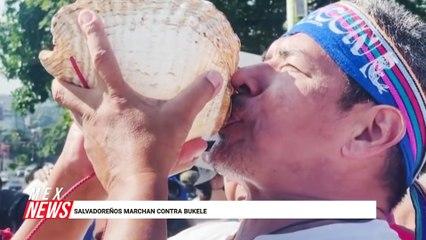 SALVADOREÑOS MARCHAN CONTRA BUKELE