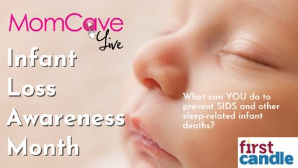 Prevent SIDS (Sudden Infant Death Syndrome) & Other Sleep-Related Infant Deaths | MomCaveLIVE
