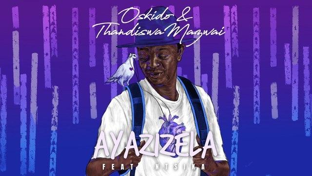 OSKIDO - Ayazizela