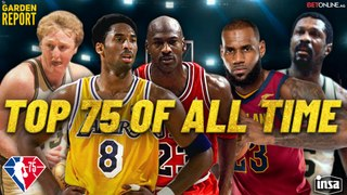 Who Are The 75 Best NBA players Ever? | Garden Report