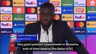 Upamecano thinks Lewandowski or Benzema deserve the Ballon d'Or