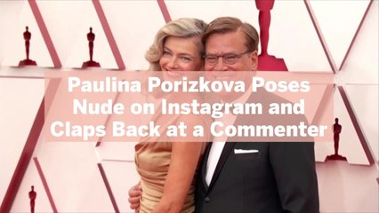 Paulina Porizkova Poses Nude on Instagram and Claps Back When a Commenter Says She's 'Starving for Attention'