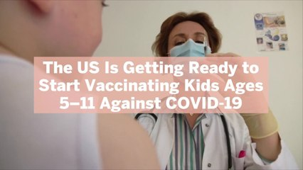 The US Is Getting Ready to Start Vaccinating Kids Ages 5–11 Against COVID-19—Here's How