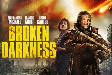 Broken Darkness Movie Trailer