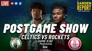 Celtics vs Rockets Postgame Show | Garden Report