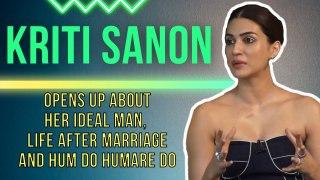 #KritiSanon: ' I want a sweet family and a small dog' | Hum Do Humare Do | #RajkummarRao