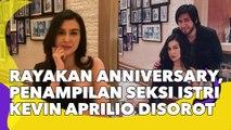 Kevin Aprilio Ajak Dinner Rayakan Anniversary Pernikahan, Penampilan Seksi Istri Disorot