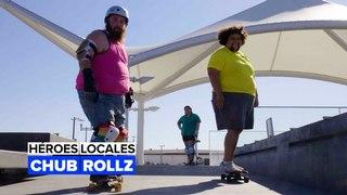 Héroes Locales: Chub Rollz