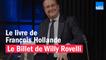 Le livre de François Hollande - Le billet de Willy Rovelli