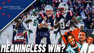 How Much Stock Can You Put in Patriots Blow Out Win Over the Jets? | Patriots Roundtable
