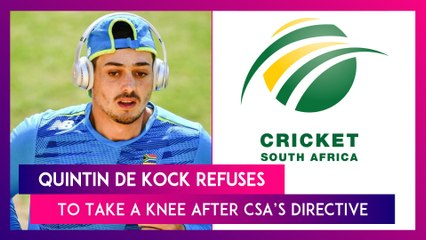 Quinton de Kock Decides Against Taking a Knee After CSA's Directive To South Africa Players