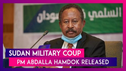 Sudan Engulfed In Violence After Military Carries Out Coup, PM Abdalla Hamdok Released