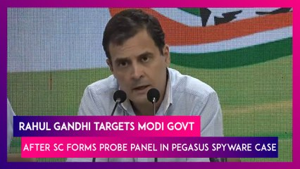 Rahul Gandhi Targets Modi Govt After Supreme Court Forms Probe Panel In Pegasus Spyware Case, Says 'PM Not Above Nation'