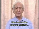 Krishnamurti/Se libérer du conditionnement p 3.4