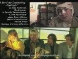 Homecinema : A bord du Darjeeling (The Darjeeling Limited)