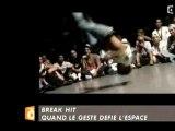 BREAK-HIT DOCUMENTAIRE BREAK DANSE (Zapping de canal + 2008)