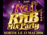 DJ KIM RAI RNB MIX PARTY 2008 CHEB HOCINE BADIA OLA OLA OLE
