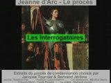 Le proces de Jeanne d Arc - Les Interrogatoires