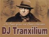 Je Sais qu'on ne Sait Jamais - Jean Gabin feat DJ Tranxilium