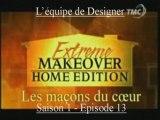 Extrême Makeover Famille Cadigan-Scott