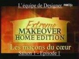 Extrême Makeover Famille Powers