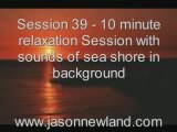 Session 39 - 10 minute relaxation Session with sounds of sea