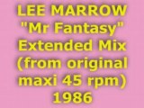 """LEE MARROW """"Mr Fantasy"""" Extended Mix 1986"""