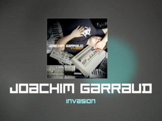 Joachim Garraud - Invasion -Trailer
