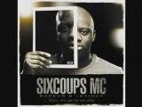 Six Coups MC - Histoire Vraie