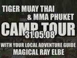 Tiger Muay Thai & MMA Phuket  Camp Tour