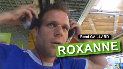 Roxanne w dramatycznym wykonaniu Remiego Gaillarda