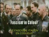 ARTE - Le Fascisme Italien En Couleurs 1/3