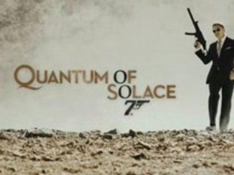James Bond 007 : Quantum of Solace - Trailer