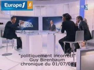 politiquement incorrect - chronique du 01/07/08