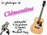 Clémentine (générique à la guitare 12 cordes)