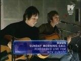 Oasis - Sunday morning call [live@MTV Europe]