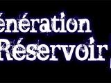 teaser Génération Réservoir 2008