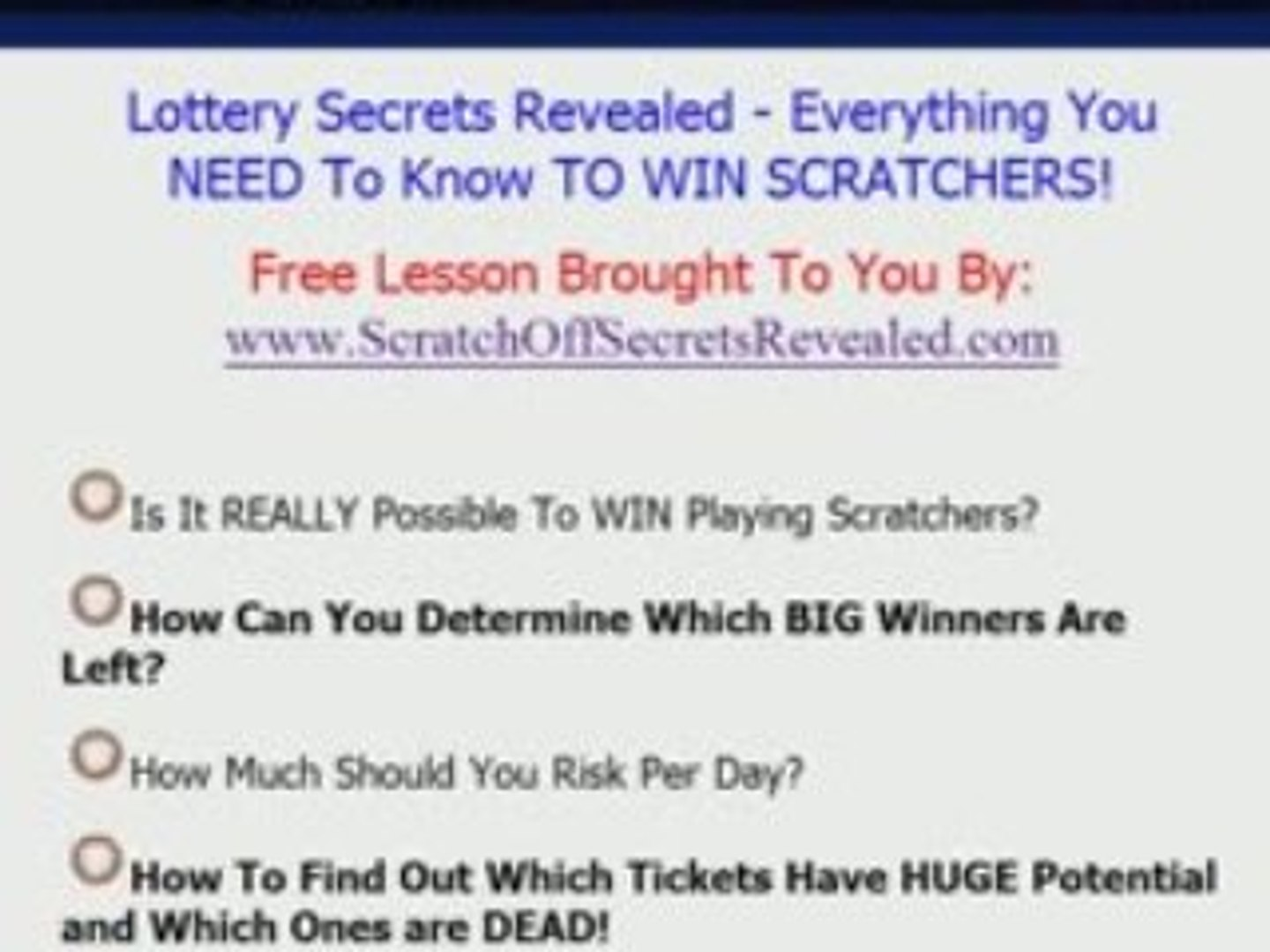 Lottery Secrets Revealed - How To Win Scratchers TODAY!