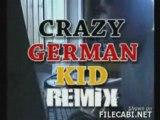 Un remix de la video de l'allemand fou !