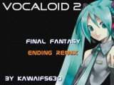 Final Fantasy Ending REMIX (Vocaloid - ボーカロイド2)